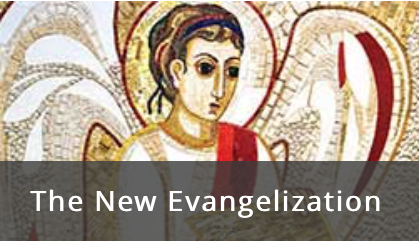 New Evangelization Series