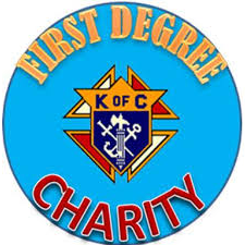 Knights of Columbus First Degree Charity
