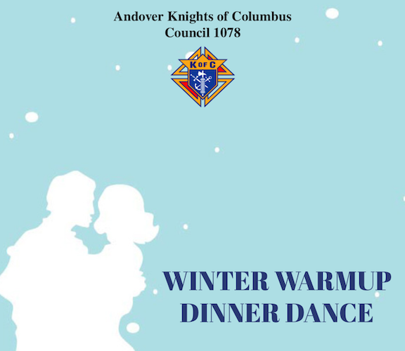 Andover K of C 1078 Winter Warmup Dinner Dance